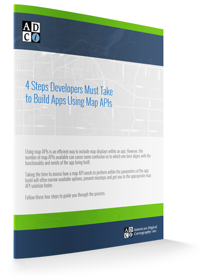 4 Steps Developers Must Take to Build Apps Using Map APIs Tip Sheet
