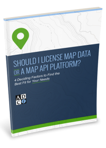 Should I License Map Data or a Map API Platform? Tip Sheet